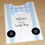Welcome to the World Little Man - Baby Boy card