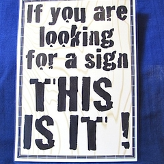 'Looking for a Sign' Mini Poster