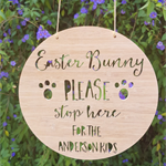 Personalised/Custom Easter Bunny Please Stop Here wooden hanging.  19.5cm