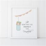 Wall Art Print - 8 X 10 - Mason Jar with Flowers - Quote - PRI024