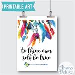 "Digital Art - ""To Thine Own Self Be True"" 8inx10in"