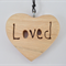 Wood Pendant: Heart -Loved (light coloured timber)