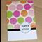 Female Happy Birthday card - spots