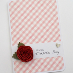 Happy Mother's Day - Rolled Red Rose