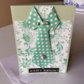 Male birthday card. Shirt & tie birthday cards