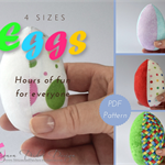 Fabric Eggs Sewing Pattern - 4 sizes ~ , Children's Soft Toy, Easter