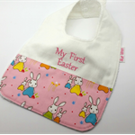 Easter Baby/Toddler Bib, Embroidered with My First Easter, Bunny Cotton Fabric.