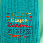 Machine embroidered hand towel. Lovely Gift. Some cause happiness...