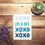 It's a boy xoxo birth card
