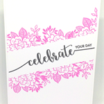 'Celebrate Your Day' Handmade Pink Floral Birthday C6 Greeting Card