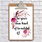 be your own kind of beautiful inspirational clip board art