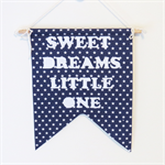 Sweet Dreams Little One - Wall Hanging