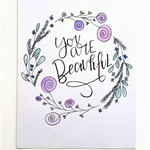 A4 watercolour wall art - You are beautiful