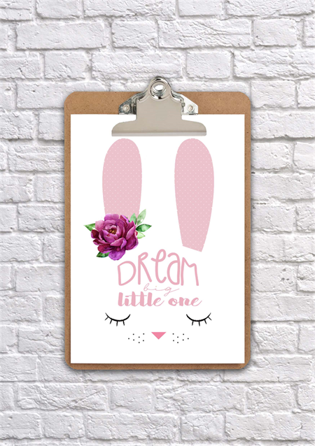 A4 clipboard dream big little one bunny print, art, nursery, wall decor
