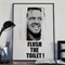Flush Sign, Flush the Toilet, Bathroom Wall art, Bathroom humor, Bathroom prints