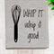 'Whip it Good' Linen Tea Towel in Oatmeal