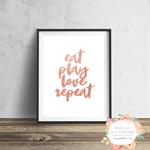 Eat Play Love - Rose Gold - Wall Art Print