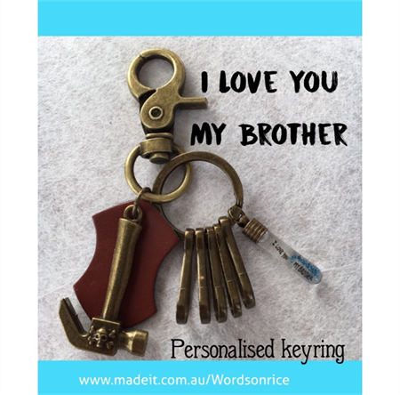 I LOVE YOU MY BROTHER keyring