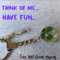 THINK OF ME - HAVE FUN four leaf clover keyring