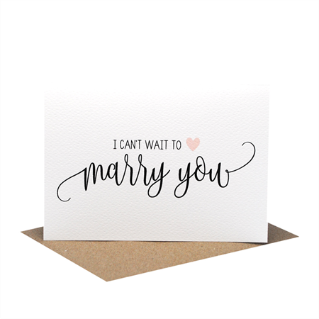 I can't wait to marry you Card - Wedding Day Card -Script Writing - WED063