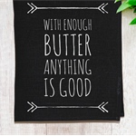 'Enough Butter' Linen Tea Towel in Black