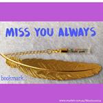 MISS YOU ALWAYS bookmark