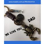 WE LOVE YOU DAD scorpion key ring