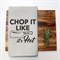 CHOP IT Linen Tea Towel in Oatmeal
