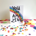 You Are Amazing Card. Free Post.