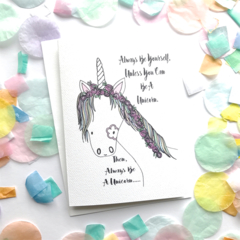 Always Be A Unicorn Card. Free Post.