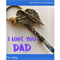 I LOVE YOU DAD - Angel wing keyring