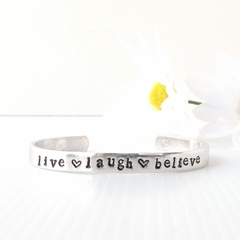 RESINATING WORDS - ladies cuff bangle hand stamped - live laugh believe