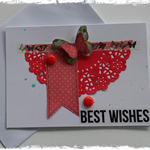 Handmade Card. (Best Wishes)