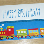 Boys or Girls Happy Birthday card - train