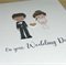 Wedding day card - Bride & Groom