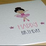 Girls Happy Birthday card -Pink Ballerina