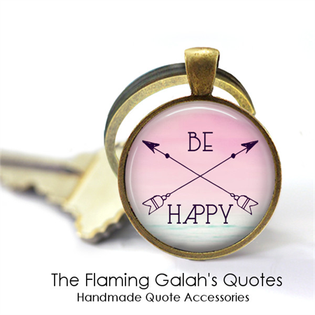 Be Happy - BoHo Quote Pendant / Key Ring.  Bronze or Silver