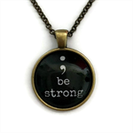 """""""; Be Strong"""" 