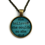 She believed she could so she did | Inspiration | a perfect gift | INS007blue