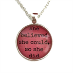 She believed she could so she did | Inspiration | a perfect gift | INS007pink