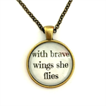 With brave wings she flies | inspiration | gift for a daughter | INS008white