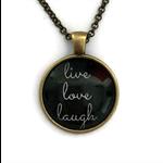 live love laugh| quote necklace | bronze or silver | INS006script