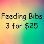 Any 3 Feeding Bibs  for $25 