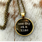 one day at a time ~ inspirational quote necklace ~ 