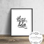 Live Laugh Love - Typography - Wall Art Print