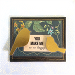 'You Make Me So So Happy' Fridge Magnet with Gold Birds