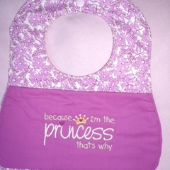 """Because I'm the Princess"" Baby Bib"