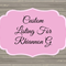 Custom Order For Rhiannon G