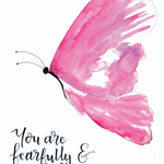 A4 Watercolour Butterfly - You are fearfully made