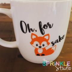 """Funny Coffee mug decal -""""Oh, for fox sake"""""""